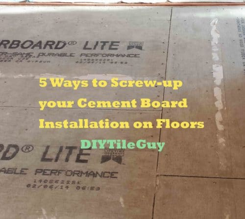 Cement Board Installation On Floors Avoid These 5 Mistakes
