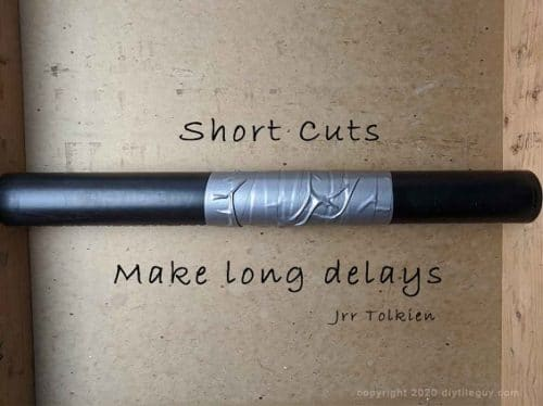 Pipe wrapped with duct tape and the text short cuts make long delays jrr tolkien