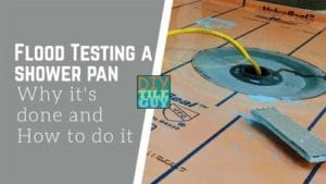 Flood testing a shower pan